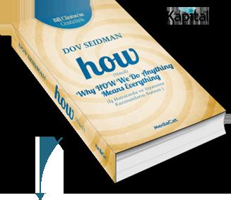 How (Nasıl), Dov Seidman, MediaCat Kitapları, Kapital Yayınevi